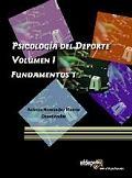 Psicolog�a del Deporte I. Fundamentos 1